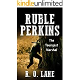 Ruble Perkins: The Youngest Marshal