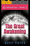 The Great Awakening (Q Chronicles Book 2)