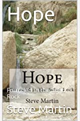 Hope: Founded in the Solid Rock Kindle Edition
