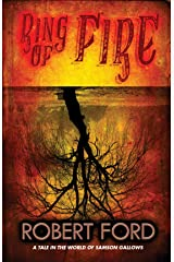 Ring of Fire: A tale in the world of Samson Gallows Kindle Edition