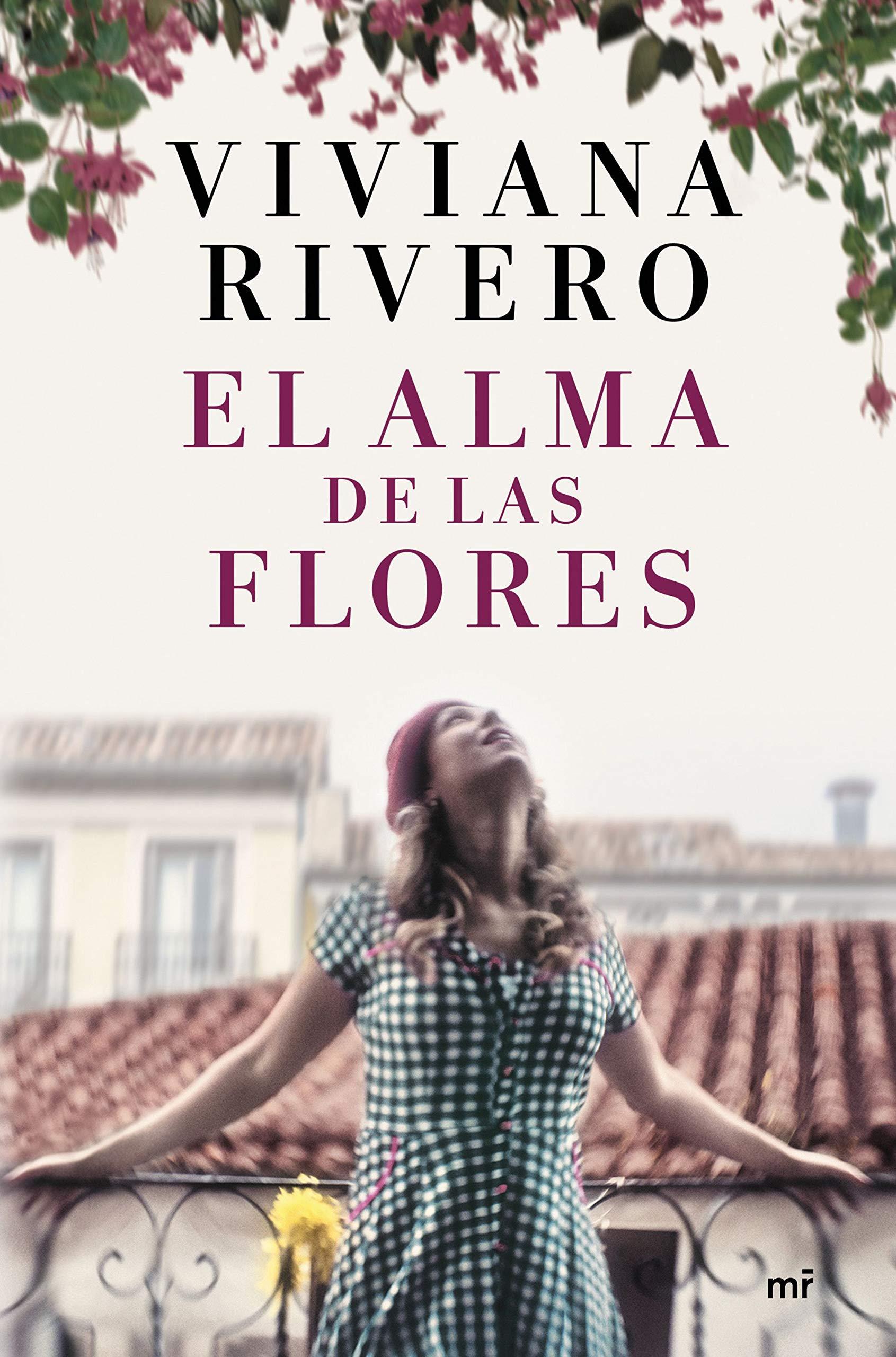 El alma de las flores (Narrativa): Amazon.es: Rivero, Viviana: Libros