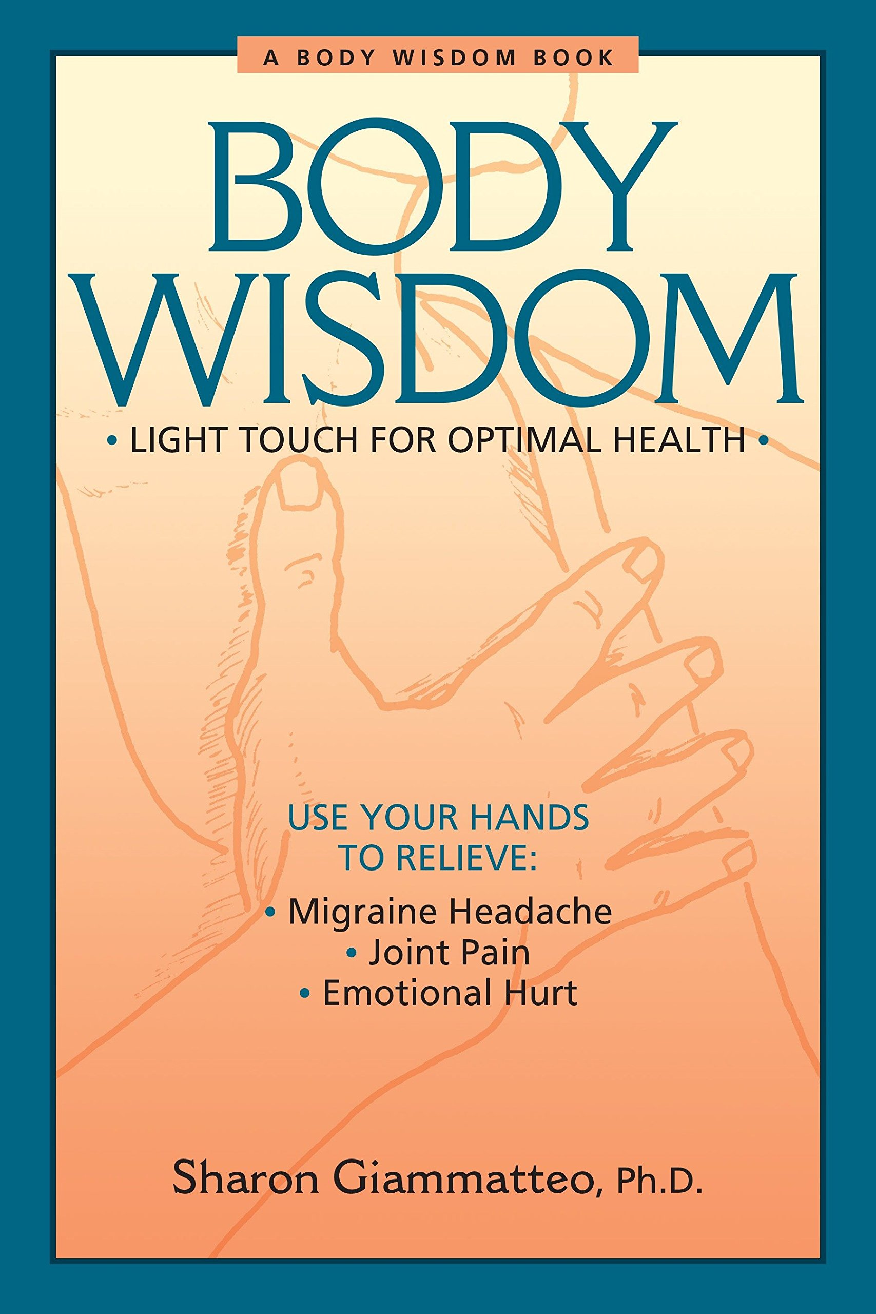 Download Body Wisdom: Light Touch for Optimal Health pdf