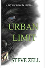 Urban Limit: They are already inside... Kindle Edition