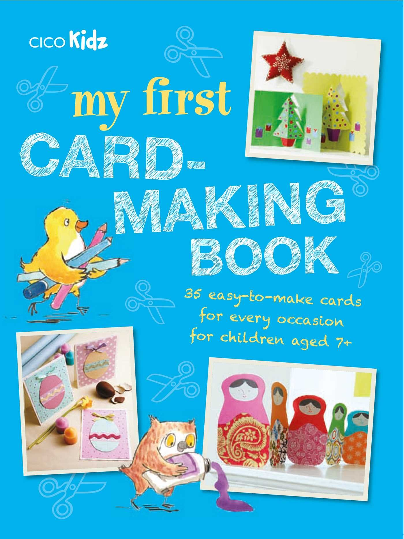 Download My First Card-Making Book: 35 easy-to-make cards for every occasion for children aged 7+ pdf epub