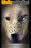 Forgotten, Saved, Loved (Nightfall Book 2)