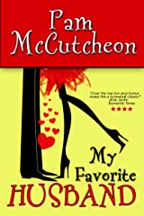 My Favorite Husband (Romantic Comedy Duo Book 1) Kindle Edition