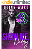 Show Me, Daddy (Club 83 Book 3)