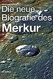Die neue Biografie des Merkur (Universum 3)