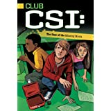 The Case of the Missing Moola (Club CSI Book 2)