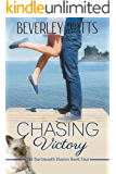 Chasing Victory: A Romantic Comedy (The Dartmouth Diaries Book 4)