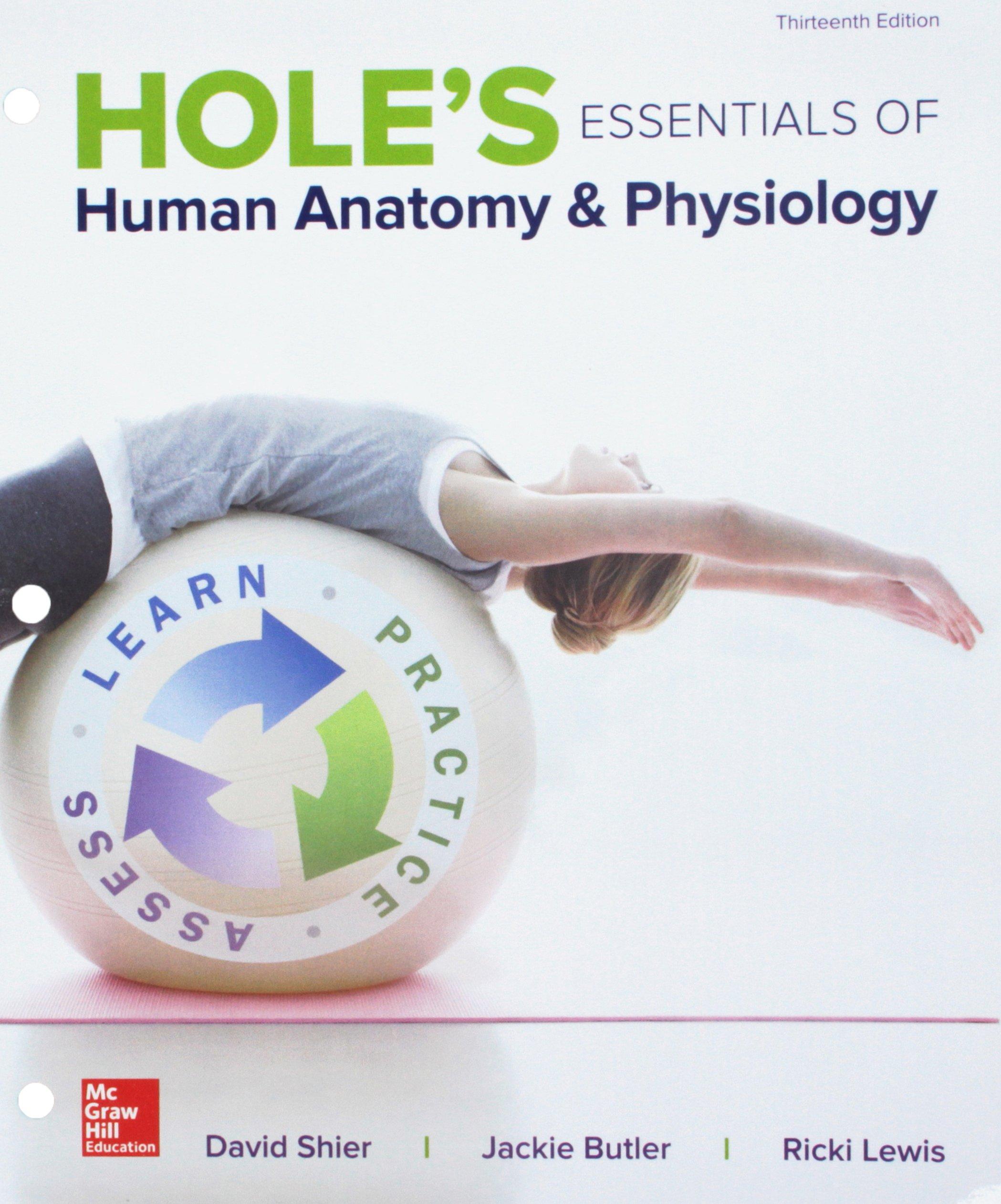 Loose Leaf for Holes Essentials Human Anatomy & Physiology: David N ...