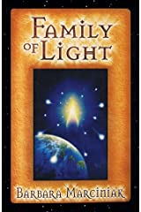 Family of Light: Pleiadian Tales and Lessons in Living Kindle Edition