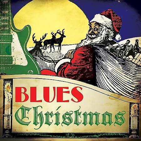 Various Artists - Blues Christmas - Amazon.com Music