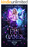 Fae Games: A Reverse Harem Paranormal Bully Romance (Royal Fae Academy Book 2)
