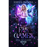 Fae Games: A Reverse Harem Paranormal Bully Romance (Royal Fae Academy Book 2) (English Edition)