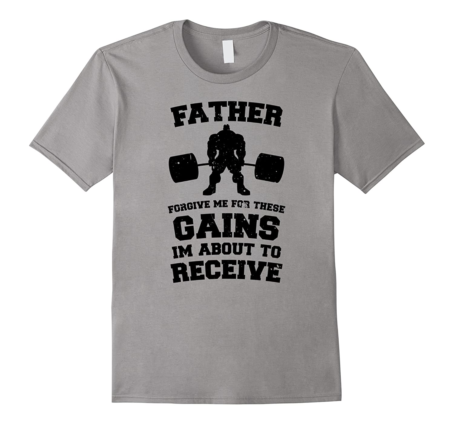 Father Forgive Me For These Gains Im About to Receive Tee-TH