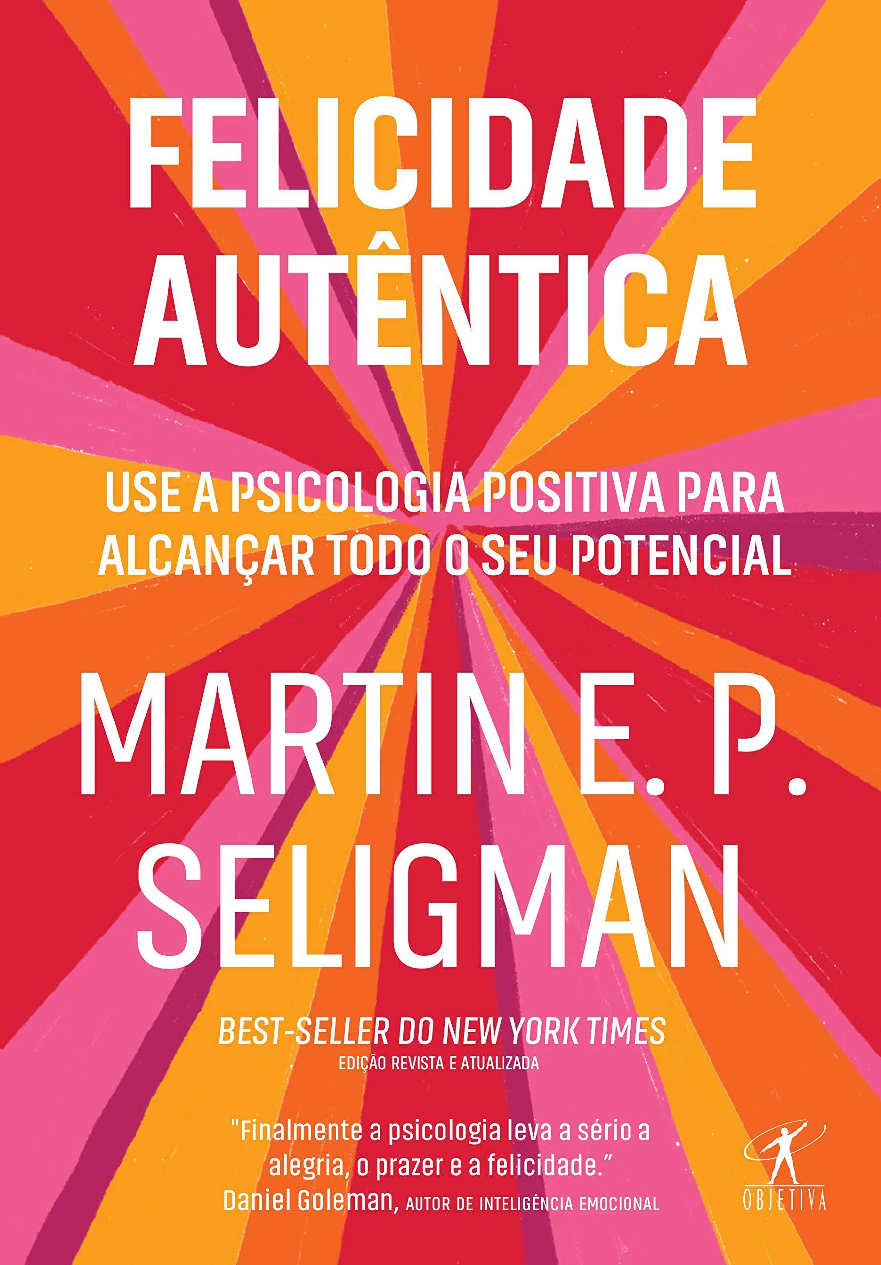 Leia online PDF de 'Felicidade autêntica' de Martin E. P