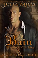 Bain: Resurrection of Her King (Kings of the Blood Book 4) Kindle Edition