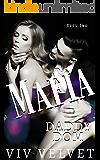 Mafia Daddy Dom: A BDSM Erotic Romance (Battalio Brothers Book 2)