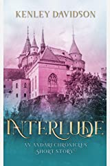 Interlude: A Short Story of Andar (The Andari Chronicles Book 5.5) Kindle Edition
