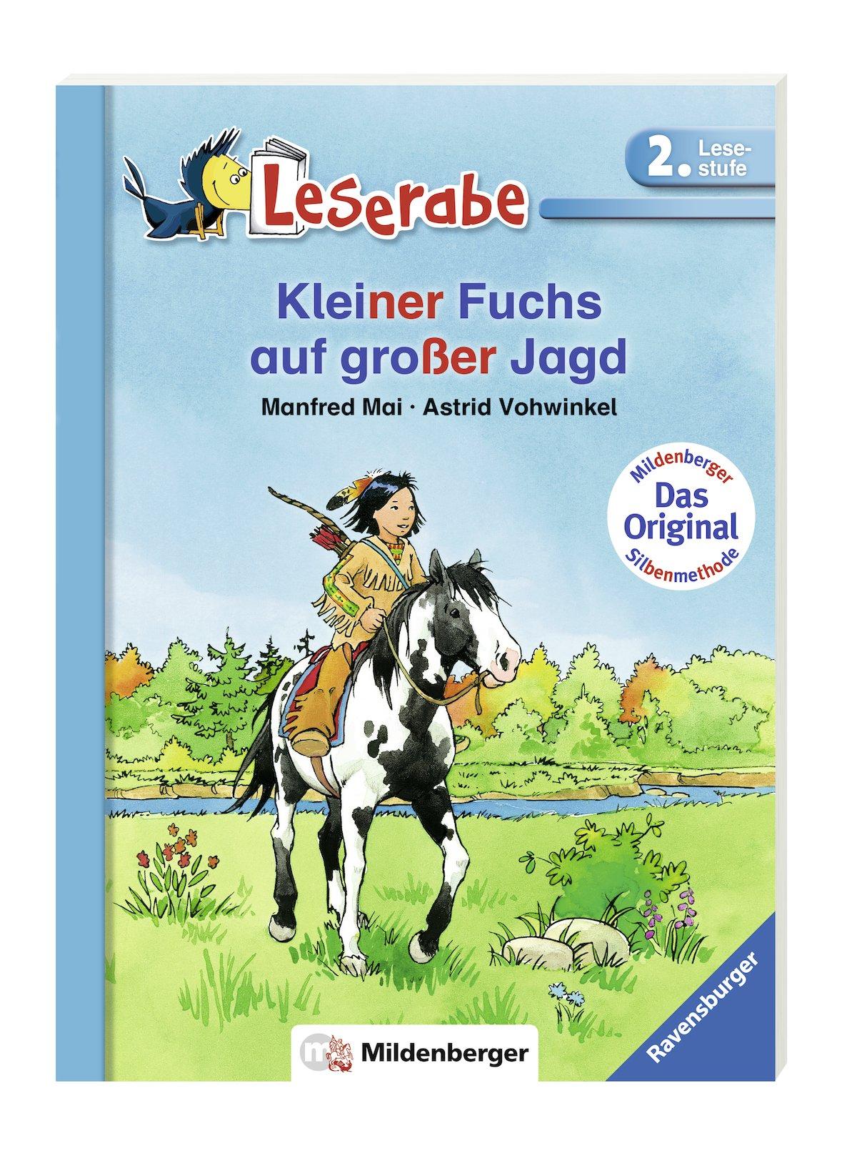 Kleiner Fuchs auf großer Jagd (Leserabe mit Mildenberger Silbenmethode)