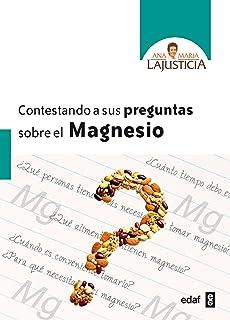 Contestando a sus preguntas sobre el magnesio (Spanish Edition)