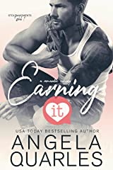 Earning It: A Romantic Comedy (Stolen Moments Book 1) Kindle Edition