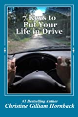 7 Keys to Put Your Life in Drive Kindle Edition