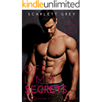 Off Limit Secrets: A Standalone Enemies-to-Lover Romance (The Billionaire's Lust Collection Book 2)