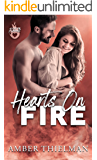 Hearts on Fire (Up in Flames Book 1)