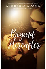 Beyond Hereafter: The Movie Series, Part Three Kindle Edition
