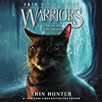 Sign of the Moon: Warriors: Omen of the Stars, Book 4