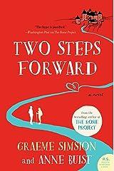 Two Steps Forward: A Novel Kindle Edition