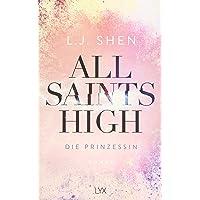All Saints High - Die Prinzessin: 1