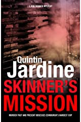 Skinner's Mission (Bob Skinner series, Book 6): The past and present collide in this gritty crime novel Kindle Edition