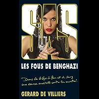 SAS 191 Les Fous de Benghazi (French Edition)