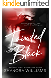 Tainted Black (A Taboo Love Story)