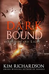 Dark Bound (Shadow and Light Book 2) Kindle Edition