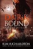 Dark Bound (Shadow and Light Book 2) (English Edition)