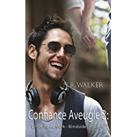 Aveuglé: Confiance Aveuglé - Tome 3 (Confiance Aveugle) (French Edition) book cover