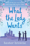 What the Lady Wants: The funniest read from the author of The Little Lady Agency (English Edition)