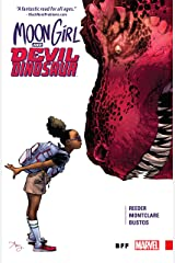 Moon Girl and Devil Dinosaur Vol. 1: BFF (Moon Girl and Devil Dinosaur (2015-2019)) Kindle Edition