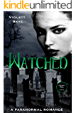 Watched (Vampire Wars Book 1)