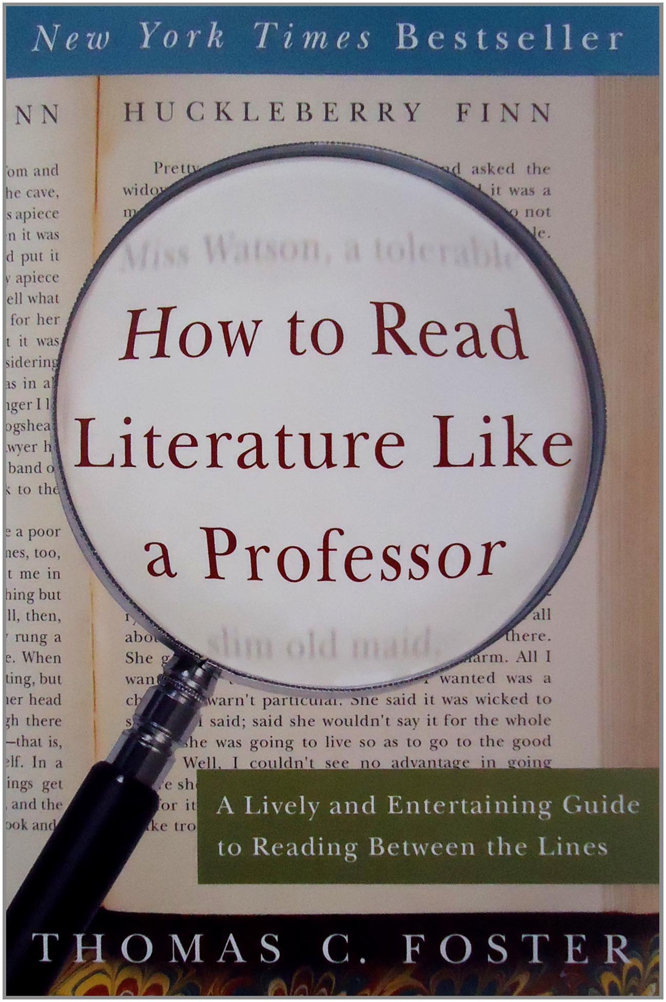 How to Read Literature Like a Professor: Amazon.co.uk: Thomas C ...