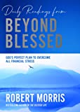 Daily Readings from Beyond Blessed (Daily Readings): 90 Devotions to Overcome All Financial Stress