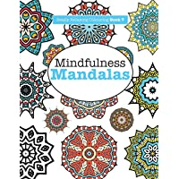 Really RELAXING Colouring Book 7: Mindfulness Mandalas - A Meditative Adventure in Colour and Pattern