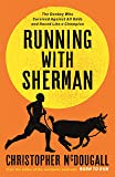 Running with Sherman: The Donkey Who Survived Against All Odds and Raced Like a Champion (English Edition)