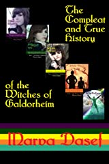 The Compleat and True History of the Witches of Galdorheim Kindle Edition