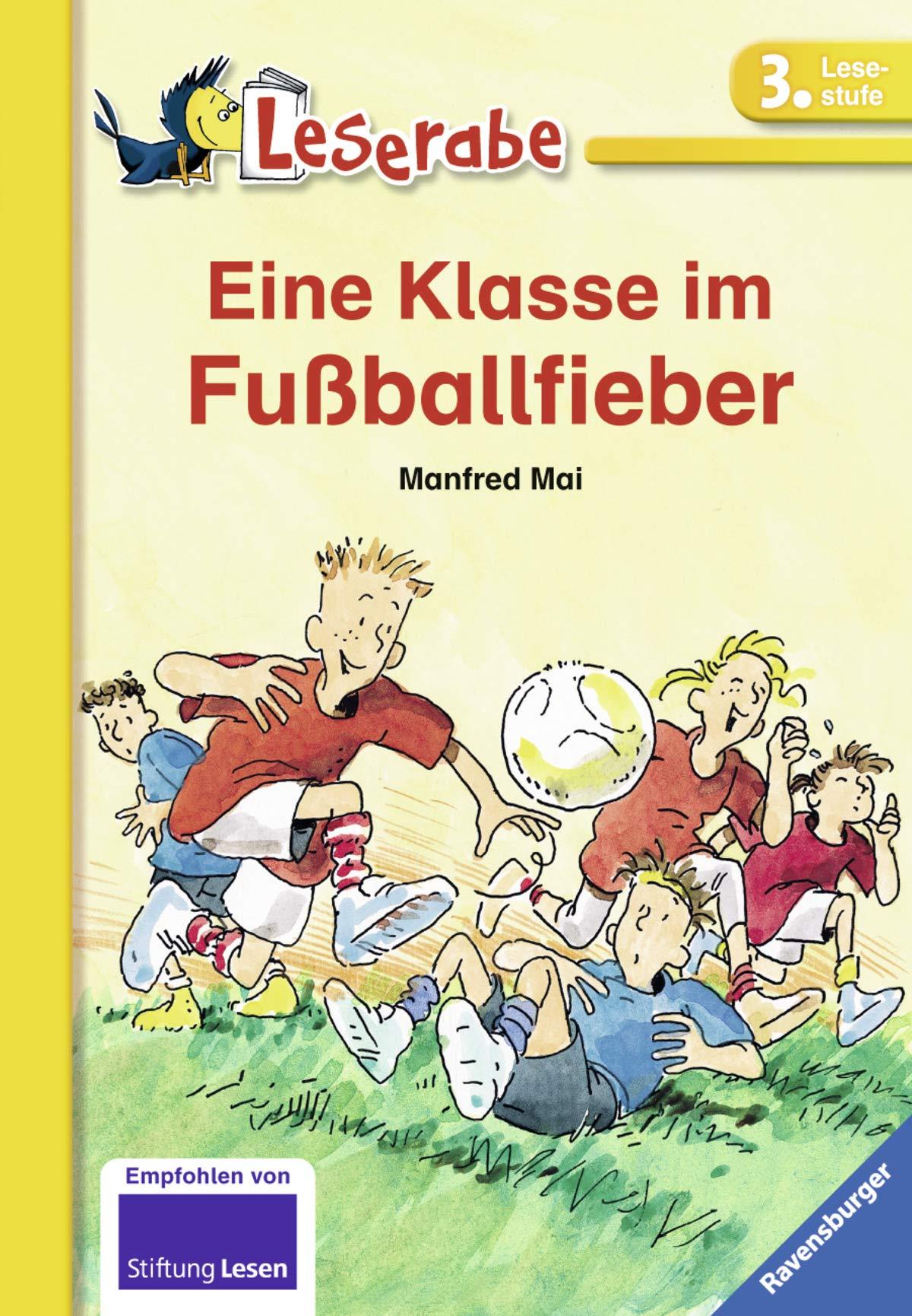Eine Klasse im Fußballfieber Leserabe - Schulausgabe in Broschur ...