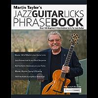 Martin Taylor's Jazz Guitar Licks Phrase Book: Beginner & Intermediate Licks for Jazz Guitar book cover
